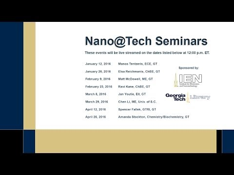 Nano@Tech: January 26, 2016 - Prof. Elsa Reichmanis, Georgia Tech