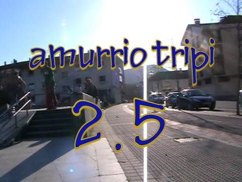 Amurrio tripi 2.5
