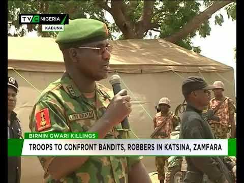 Download Birnin Gwari killings: Troops to confront Bandits, robbers in Katsina, Zamfara
