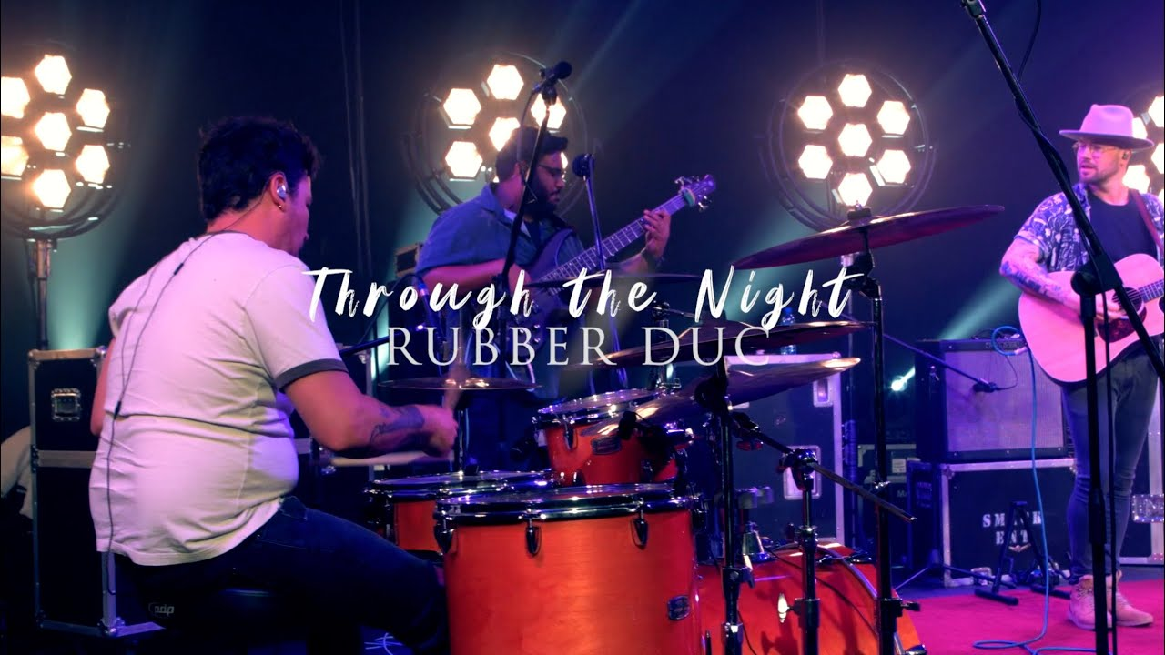 Rubber Duc - Through The Night (LIVE)