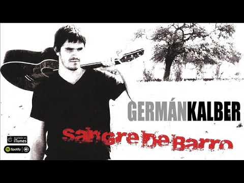 Germán Kalber. Sangre De Barro