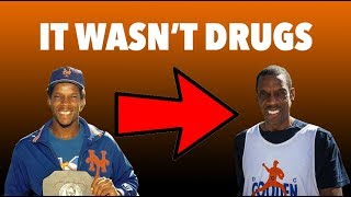 What REALLY Ruined DWIGHT GOODEN's CAREER? It was not drugs...