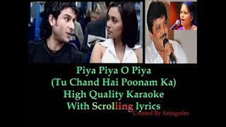 Piya Piya O Piya (Tu Chand Hai Poonam Ka) karaoke with scrolling lyrics (High Quality)