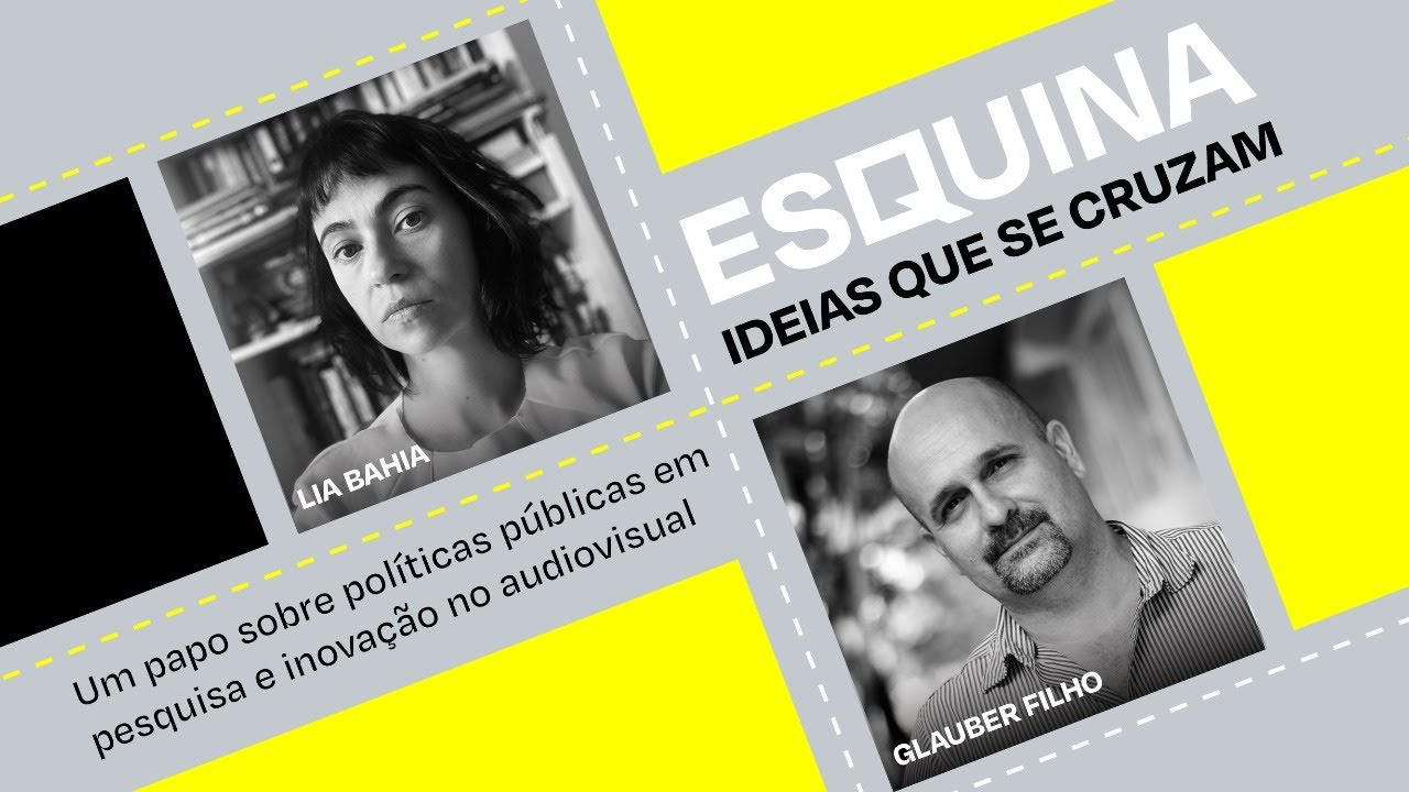 Projeto Esquina: Política pública em pesquisa e inovação no audiovisual