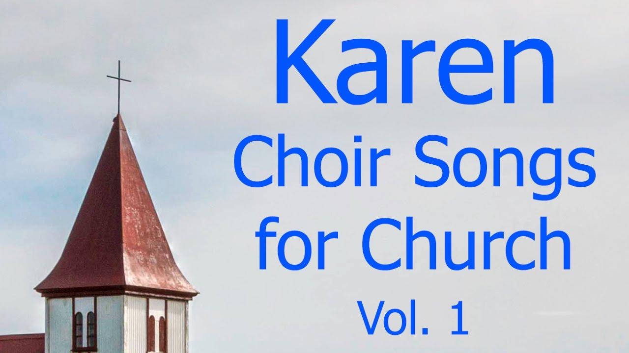 Karen Choir Songs for Church Vol  1