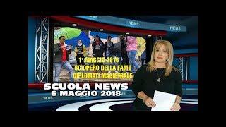 SCUOLA NEWS 6 MAGGIO 2018