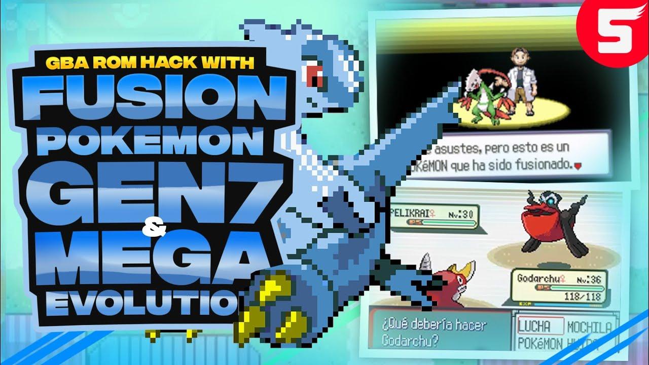 Best Pokemon Gba Rom Hack With Mega Evolution Gen 7 Fusion Pokemon Best Rom Hack 2018 Youtube