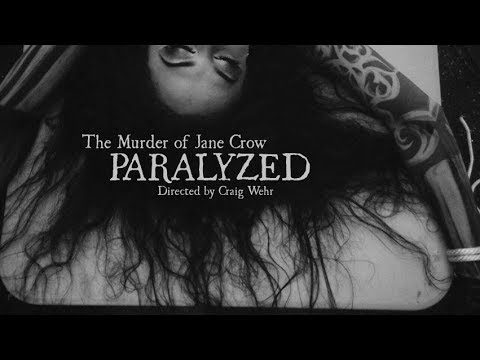 The Murder of Jane Crow - Paralyzed