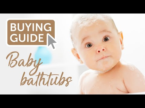 Baby Bath Time: How To Choose The Right Baby Bathtub