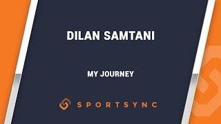 My Journey Dilan Samtani