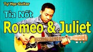 Chia Sẻ TỈA NỐT Solo Guitar ROMEO VÀ JULIET Giọng Am