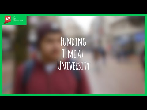 How do students fund their time at University?