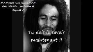 "Bob Marley ""satisfy my soul"" traduction FR"