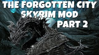 THE BUTTERFLY EFFECT - The Forgotten City (Skyrim Mod) Lets Play - Part 2