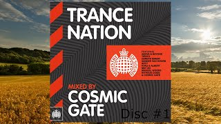 Trance Nation: Mixed By Cosmic Gate - Disc #1 (Continuous DJ Mix)