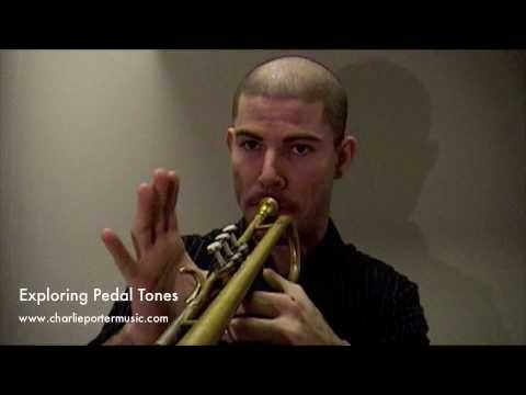 Exploring Pedal Tones (Pedal C to Double C) Trumpet Tips & Tricks with Charlie Porter