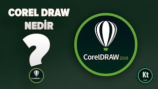 CorelDraw İlk Adım #1 - CorelDraw Nedir - CorelDraw X7 - Kt