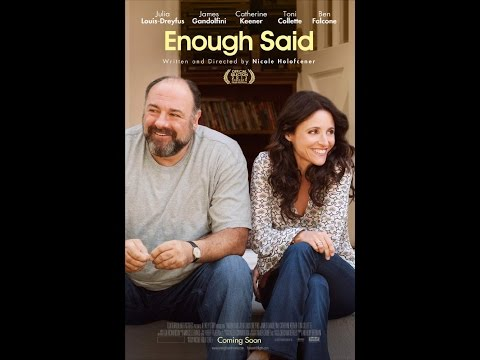 Enough Said 2013 |  Julia Louis-Dreyfus, James Gandolfini, Catherine Keener