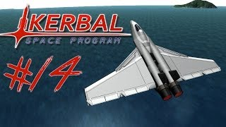 KERBAL SPACE PROGRAM 14 | JACK'S JET FIGHTER | My Favourite Plane So Far