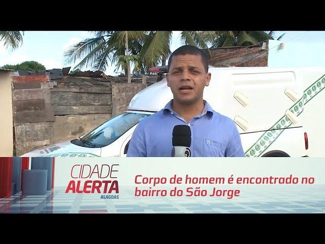 Corpo de homem é encontrado no bairro do São Jorge