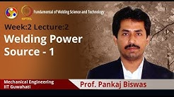 Lecture 5: Welding power source - 1