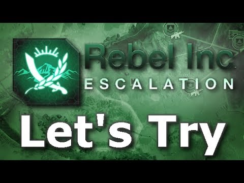 Let's Try: Rebel Inc. Escalation - Crush The Insurgency!