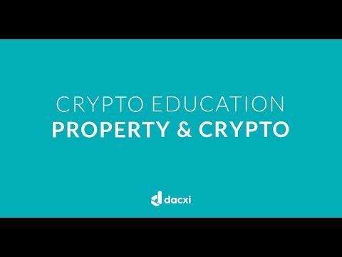 Crypto Education: Property & Crypto