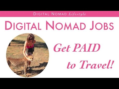 Digital Nomad Jobs - Get PAID to Travel!