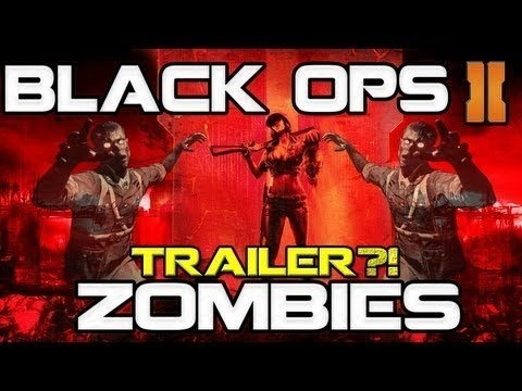 Black Ops 2 Zombies Trailer Coming Soon + Best Dazzle Quality Ever!