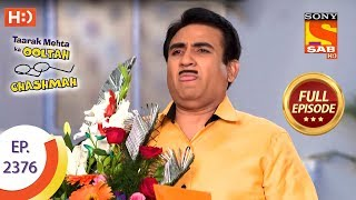 Taarak Mehta Ka Ooltah Chashmah - Ep 2376 - Full Episode - 8th January, 2018