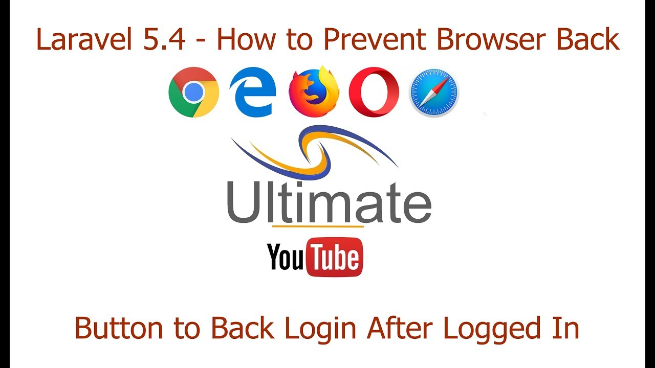 Laravel 5 4 - How to Prevent Browser Back Button to Back Login After  Successfully Logged In