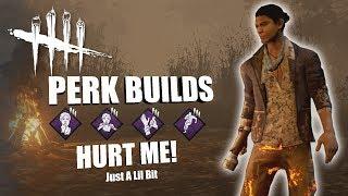 HURT ME! (just a lil bit)  | Dead By Daylight LEGACY SURVIVOR PERK BUILDS