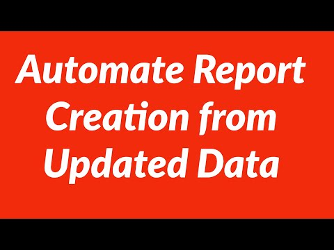 Automating New Report Creation From Updated Raw Data