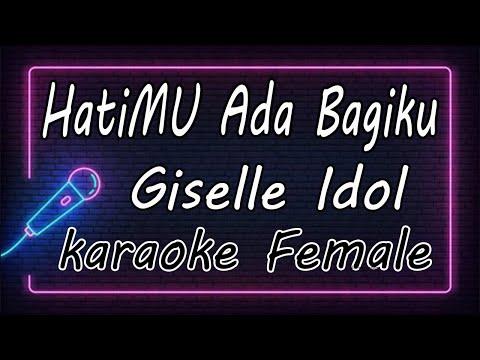 HatiMU Ada Bagiku - Giselle Idol ( KARAOKE HQ Audio )
