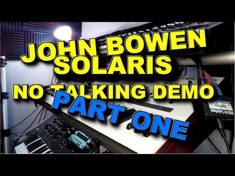 John Bowen Solaris Demo No talking
