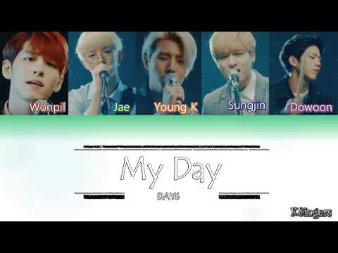 DAY6 - My Day | Sub (Han - Rom - English) Color Coded Lyrics