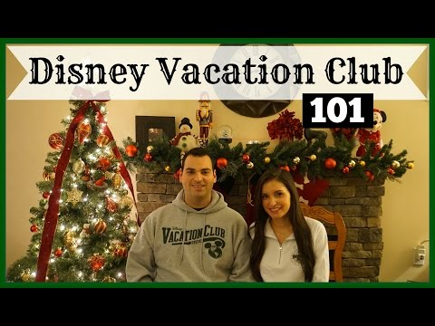 Disney Vacation Club 101