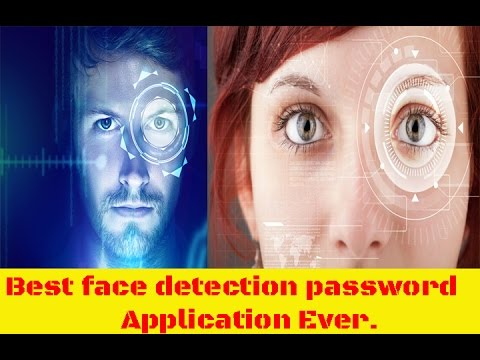 Best face detection password App ever