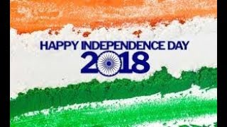 #Happy Independence Day Whatsapp Status Song #15th August 2018 Whatsapp status #Patriotic Song