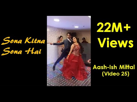 Best Sagai Dance | Sona Kitna Sona hai | Couple| Aash-Ish Mittal