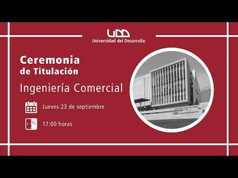 Ceremonia de Titulación | Ingeniería Comercial | Sede Santiago