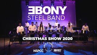 The Ebony Steelband Christmas Show 2020