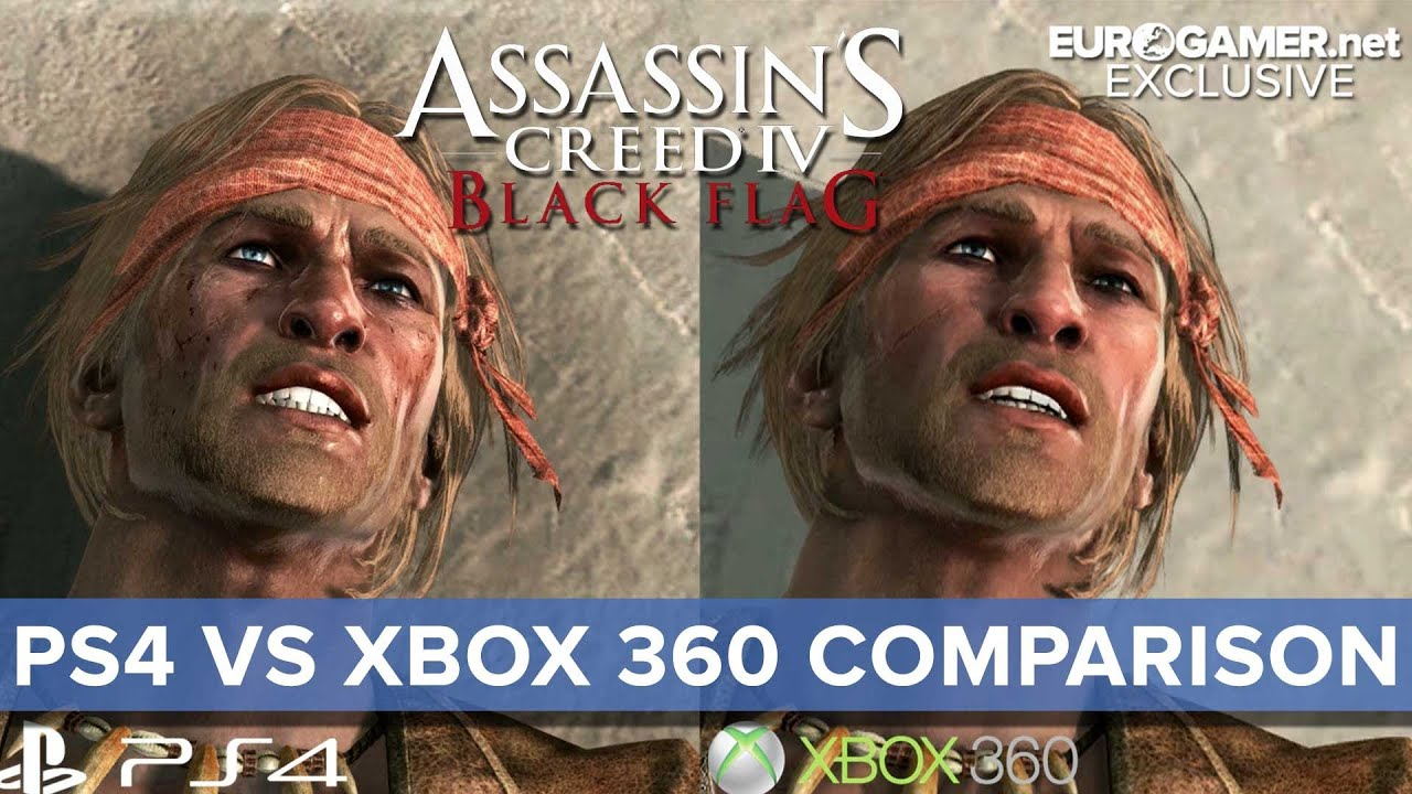 Xbox One Vs Xbox 360 Graphics Side By Side Assassin's Creed 4 - X...