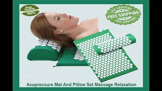 Acupressure Mat and Pillow Set for Back Neck Pain Relief and Muscle Relaxation
