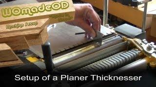 Planer Thicknesser Setup
