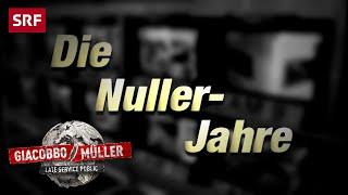 Die Nullerjahre | Giacobbo / Müller | SRF Comedy