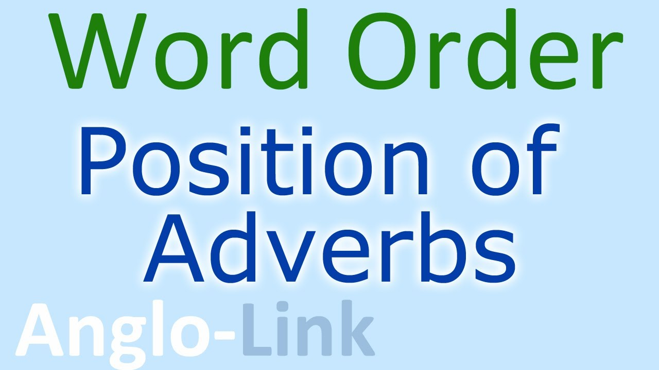 Word Order Position Of Adverbs English Lesson Part 2 Youtube