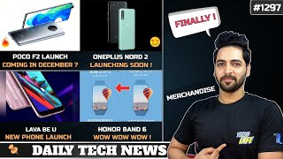 POCO F2 December,Oneplus Nord 2,realme 300 Crore Offer,Samsung Z Fold3,Honor Band 6,LAVA BE U Phone