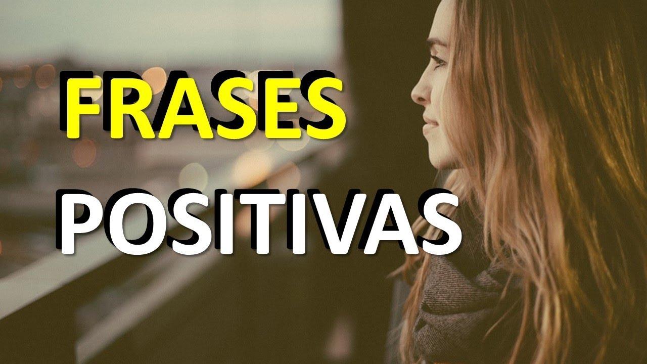 Frases De Positividade Frases Positivas Youtube