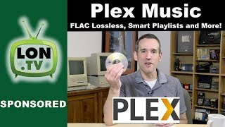 Download lagu Music on Plex! How to Backup CDs to FLAC, Smart Playlists, and More!